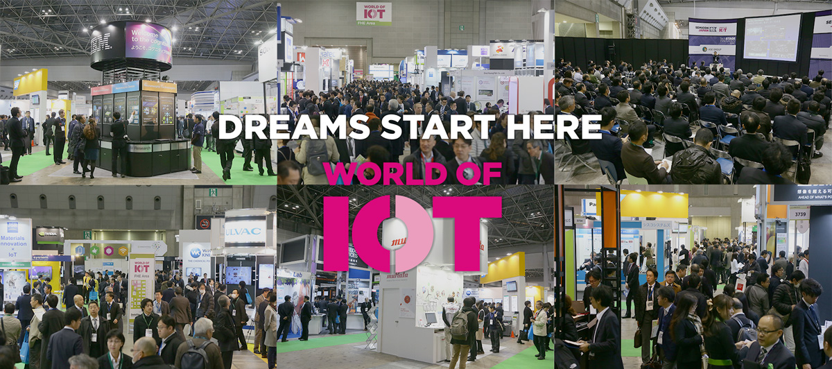 Dreams Start Here. WORLD OF IOT